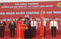 ĐH Kinh tế kỹ thuật Công nghiệp đón nhận Huân chương Hồ Chí Minh