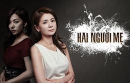 """Phim Hàn Quốc """"Hai người mẹ"""": Tình mẫu tử thiêng liêng và cú sốc cay nghiệt"""
