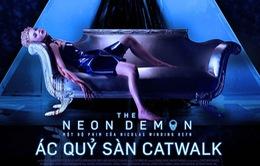 Ác quỷ sàn catwalk - Bí mật đen tối sau sàn diễn thời trang hào nhoáng