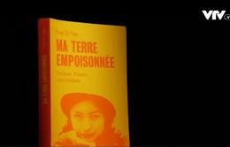 """Ra mắt cuốn sách Pháp ngữ """"Mảnh đất bị nhiễm độc của tôi"""""""
