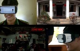 """Người lính chia sẻ không khí Tết với gia đình bằng công nghệ """"thực tế ảo"""""""