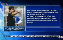 AFF Cup 2016: HLV Hữu Thắng, Huy Toàn và những chia sẻ về bản danh sách ĐT Việt Nam