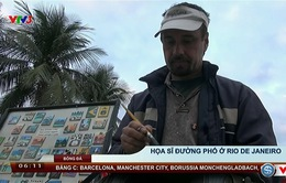 Họa sĩ đường phố - những nghệ sĩ đặc biệt tại Rio De Janeiro