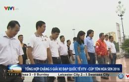 BTC Giải xe đạp quốc tế VTV Cúp Tôn Hoa Sen 2016 dâng hương tưởng niệm Chủ tịch Hồ Chí Minh