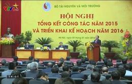 Ngành Tài nguyên và Môi trường triển khai kế hoạch giai đoạn 2016 - 2020