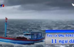 Đã tiếp cận cứu 11 ngư dân Quảng Ngãi bị trôi dạt trên biển