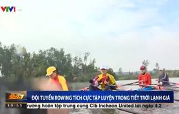 Đội tuyển đua thuyền Việt Nam tích cực tập luyện trong tiết trời lạnh giá