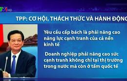 Thủ tướng Nguyễn Tấn Dũng: TPP, cơ hội và thách thức - Hành động của chúng ta