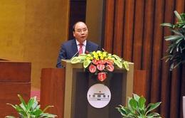 Thủ tướng cam kết sẽ xây dựng một Chính phủ kiến tạo phát triển, liêm chính và hành động