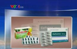 Thu hồi 2 loại thuốc không đạt tiêu chuẩn chất lượng