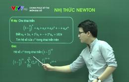 Ôn tập môn Toán: Nhị thức Newton