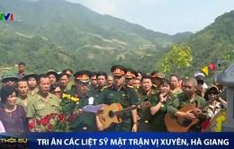 Tri ân các liệt sĩ mặt trận Vị Xuyên, Hà Giang