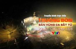 THTT Truông Bồn - Bản hùng ca bất tử (20h10, VTV1)