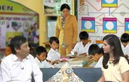 Nên hay không phát triển mô hình trường học mới VNEN?