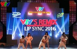 Sôi động bữa tiệc VTV's Remix Lip Sync 2016