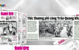 Điểm báo 21/6: Tiếc thương phi công Trần Quang Khải!