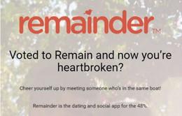 """Remainder - Ứng dụng hẹn hò cho trái tim """"tan vỡ"""" hậu Brexit"""