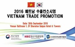 Cơ hội gặp gỡ thương mại giữa doanh nghiệp Việt Nam – Hàn Quốc
