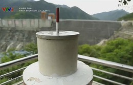 Vì sao thủy điện Sơn La có độ ổn định và an toàn bậc nhất hiện nay?