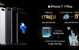 Nhiều ưu đãi lớn khi đặt mua trước iPhone 7, iPhone 7 Plus tại Việt Nam