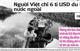 Người Việt chi 6 tỷ USD/năm để đi du lịch nước ngoài