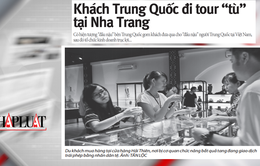 """Tour """"tù"""" đưa du khách Trung Quốc du lịch Nha Trang vi phạm Luật cạnh tranh"""