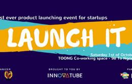 LaunchIT: Cầu nối giữa startup công nghệ với người dùng