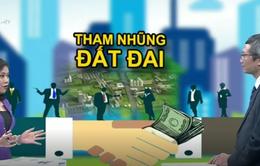 Những kẽ hở làm nảy sinh tham nhũng trong lĩnh vực quản lý đất đai