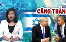 Mỹ và Israel căng thẳng do Nghị quyết của Hội đồng Bảo an