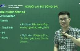 Ôn tập môn Văn: Tìm hiểu tác phẩm Người lái đò sông Đà