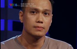 Diễn viên Việt Anh bật khóc khi nhớ về thời điểm đánh mất tất cả