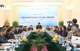 Thúc đẩy hợp tác kinh tế Việt Nam - Trung Quốc