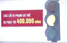 Từ 1/11, vượt đèn vàng bị phạt đến 400.000 đồng
