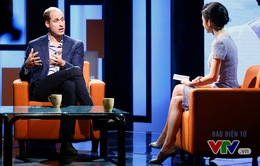"""Đừng bỏ lỡ """"Talk Vietnam: Giao lưu cùng Hoàng tử William"""" (20h10, VTV1)"""