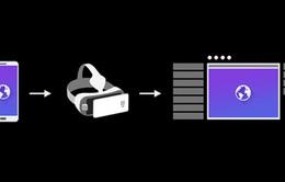 Google Chrome sẽ hỗ trợ người dùng lướt web bằng kính VR