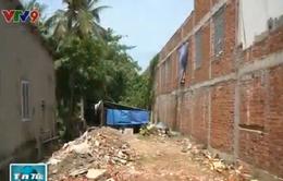 Thiếu giám sát những công trình xây dựng trái phép: Nhiều hệ lụy