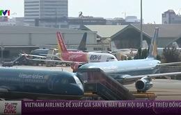 Đề xuất giá sàn vé máy bay nội địa, người dân còn cơ hội mua vé giá rẻ?