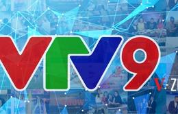 VTV9 và hành trình đến với trái tim khán giả