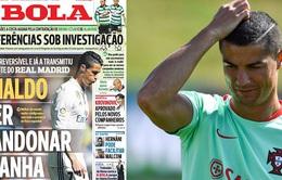 Báo chí châu Âu khẳng định: Ronaldo đòi rời Tây Ban Nha!