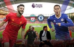 Lịch trực tiếp vòng 23 Ngoại hạng Anh: Liverpool còn sức cản bước Chelsea?