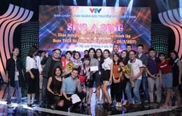 """""""Sing a song"""" bùng nổ và sôi động của tuổi trẻ VTV"""