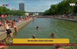 """Cận cảnh """"bể bơi"""" khổng lồ giữa lòng Paris"""