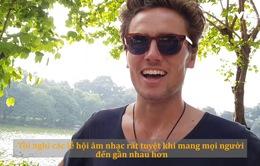 Du khách nước ngoài nghĩ gì về lễ hội âm nhạc ở Việt Nam?