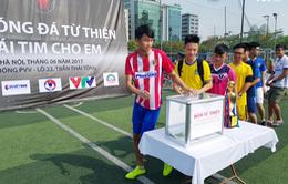 """Khai mạc giải bóng đá từ thiện """"Trái tim cho em"""" dành cho học sinh THPT"""