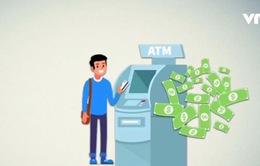 Hàng loạt khách hàng bị trộm cắp thông tin thẻ ATM