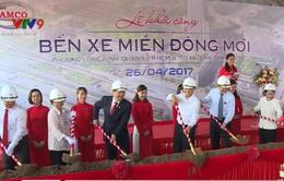 Nỗ lực hoàn thành gói thầu bến xe Miền Đông mới vào cuối năm 2017