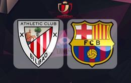 Nhận định trước trận đấu: Ath Bilbao vs Barcelona (03h15 ngày 06/01)
