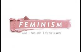"""""""Feminism"""" - Từ khóa của năm 2017"""