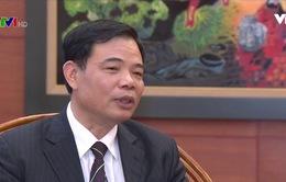 Bộ trưởng Bộ NN&PTNT: Tăng trưởng năm 2017 giúp thúc đẩy tái cơ cấu