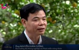 """Bộ trưởng Bộ NN&PTNT: """"Doanh nghiệp là hạt nhân phát triển sản xuất nông nghiệp hàng hóa"""""""
